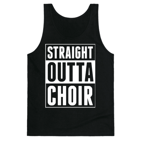 Straight Outta Choir Tank Top