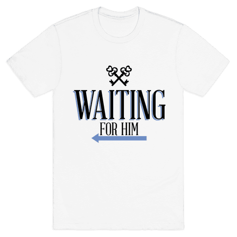 Waiting for Him Mens T-Shirt