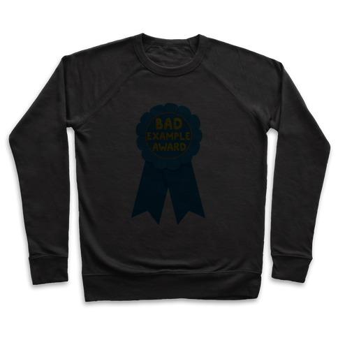 Bad Example Award Pullover