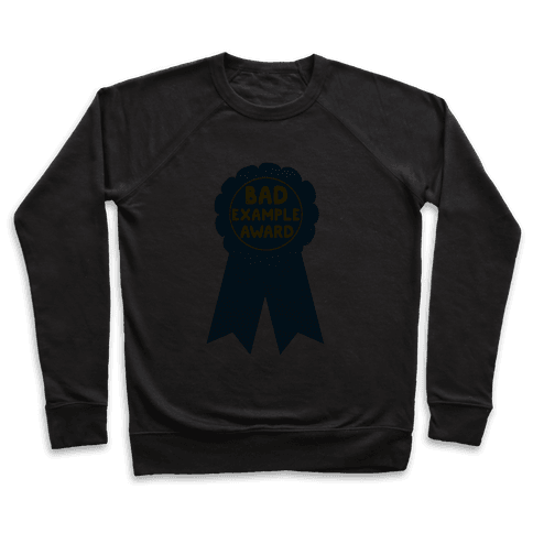 Bad Example Award Pullover