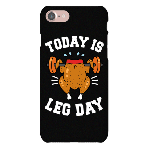 Leg Day Turkey Case Phone Case