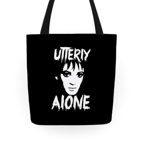 Utterly Alone Tote