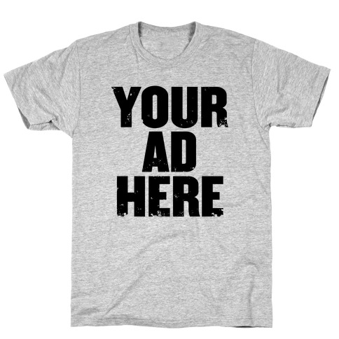 Your Ad Here Mens T-Shirt