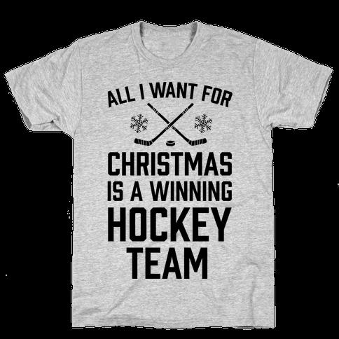 All I Want For Christmas A Winning Hockey Team Mens T-Shirt