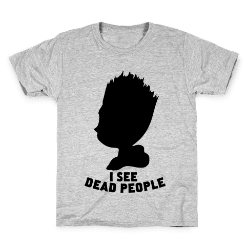 I See Dead People Kids T-Shirt