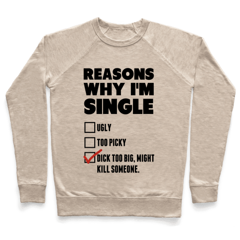 Why I'm Single Pullover