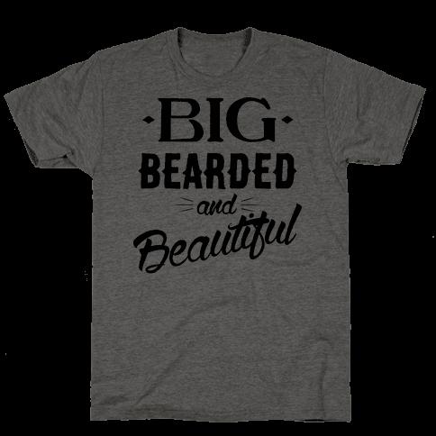 Big, Bearded and Beautiful