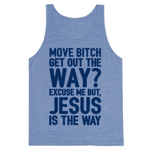 Jesus Is The Way Tank Top