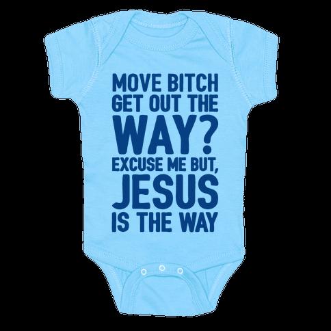 Jesus Is The Way Baby Onesy