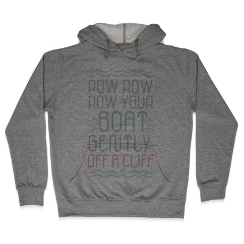 Row Your Boat Hooded Sweatshirt