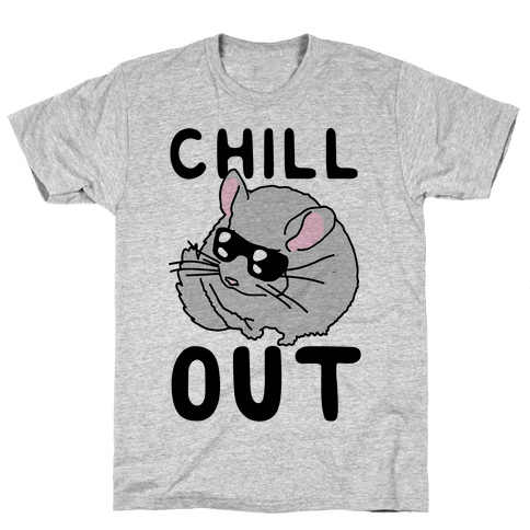 Chill Out Chinchilla Mens T-Shirt
