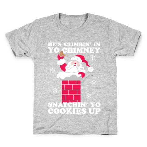 Snatchin' Yo Cookies Up Kids T-Shirt