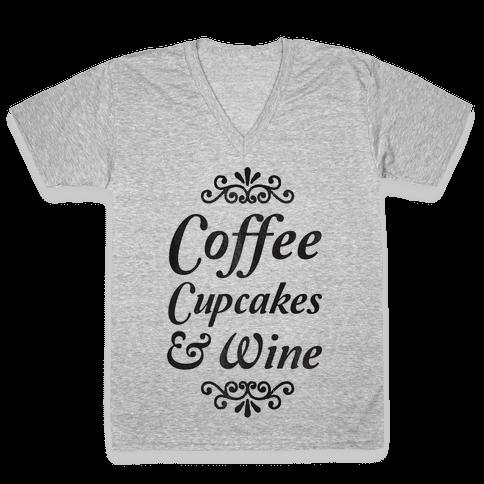 Coffee, Cupcakes & Wine V-Neck Tee Shirt