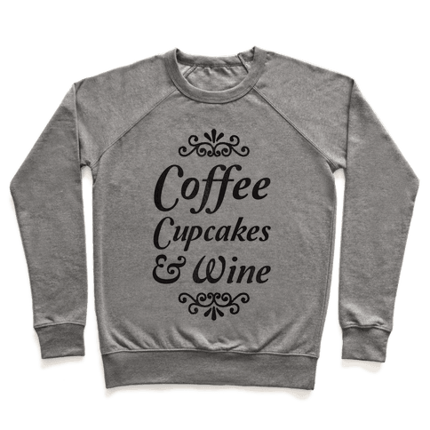 Coffee, Cupcakes & Wine Pullover