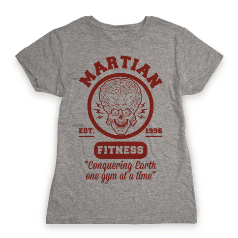 Martian Fitness Womens T-Shirt