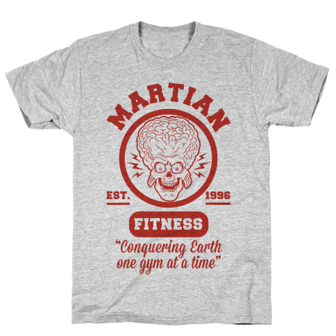 Martian Fitness Mens T-Shirt