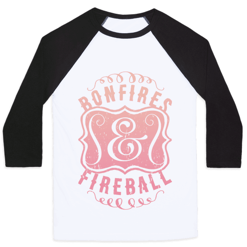 Bonfires And Fireball Baseball Tee