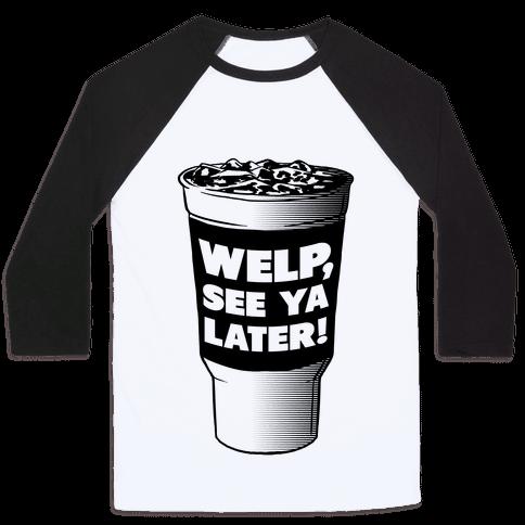 Welp. See Ya Later!