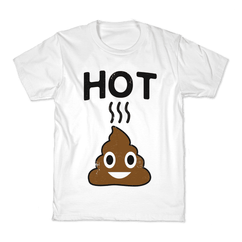 Hot Shit Kids T-Shirt