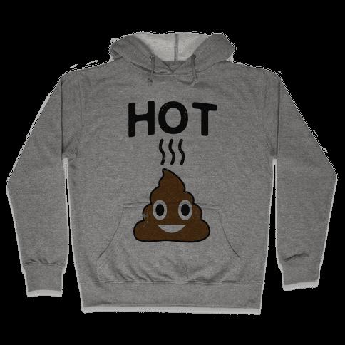 Hot Shit Hooded Sweatshirt