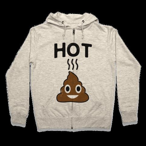 Hot Shit Zip Hoodie