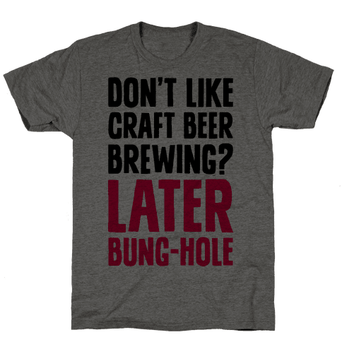 Later, Bung Hole