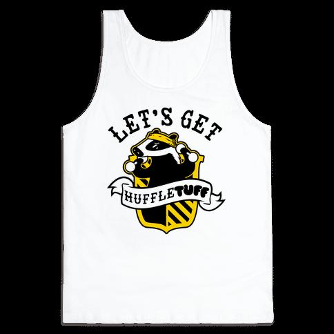 Let's get Huffletuff Tank Top