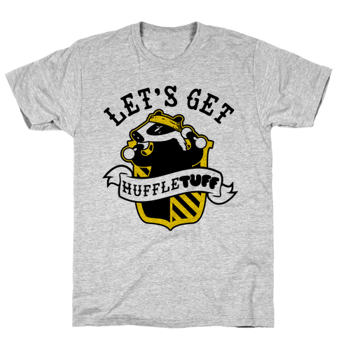 Let's get Huffletuff Mens T-Shirt