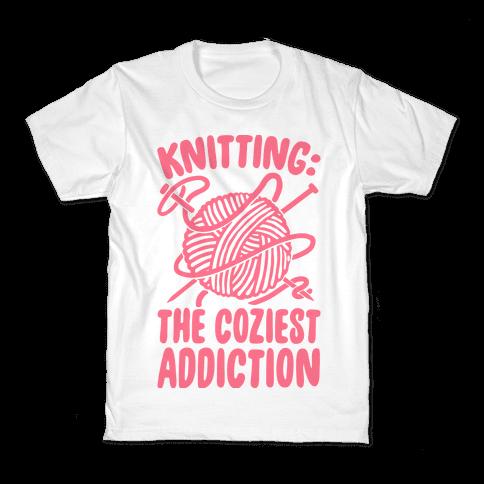 Knitting The Coziest Addiction Kids T-Shirt