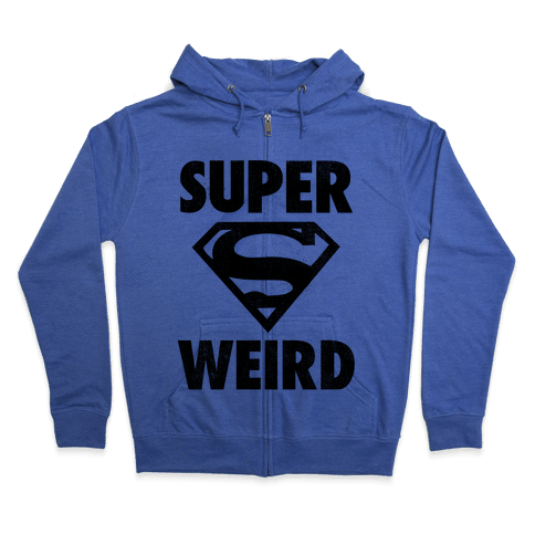 Super Weird Zip Hoodie