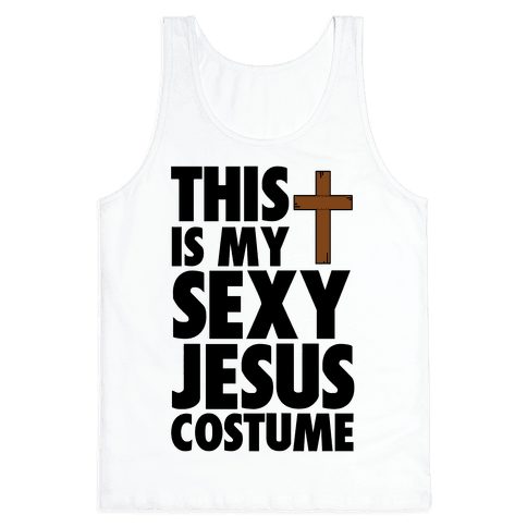 This is my Sexy Jesus Costume Tank Top