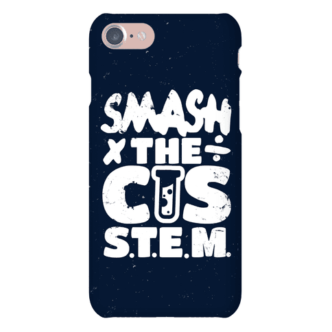 Smash The Cis Stem Phone Case