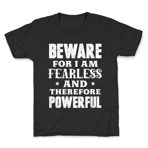 Fearless and Powerful Kids T-Shirt