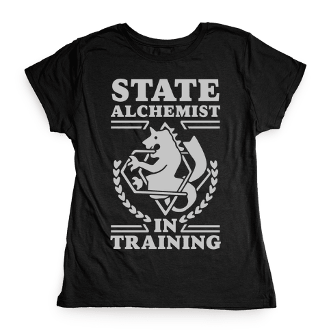 State Alchemist in Training Womens T-Shirt