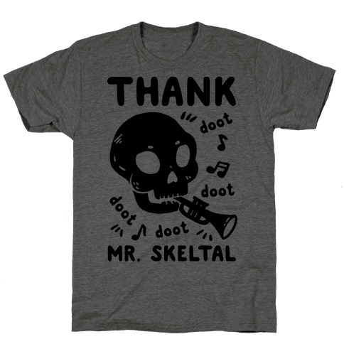 Thank Mr. Skeltal Mens T-Shirt