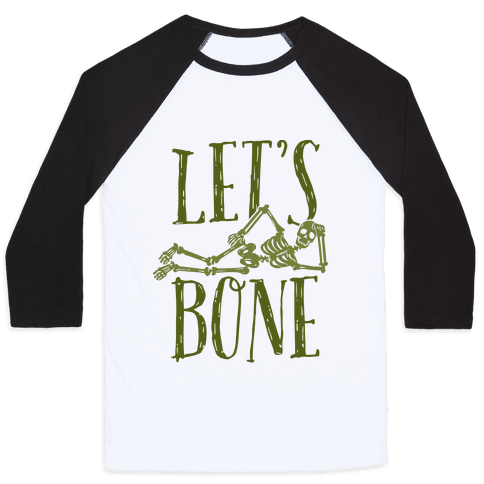 Let's Bone Baseball Tee