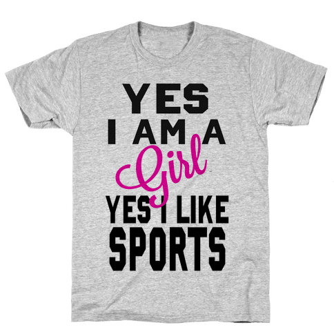 Yes, I am a Girl. Yes I Like Sports Mens T-Shirt