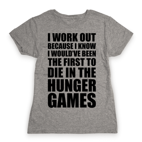 Hunger Games Workout Womens T-Shirt