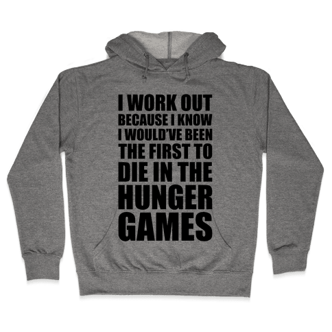 Hunger Games Workout Hooded Sweatshirt