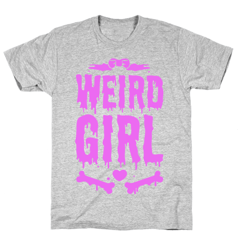 Weird Girl Mens T-Shirt