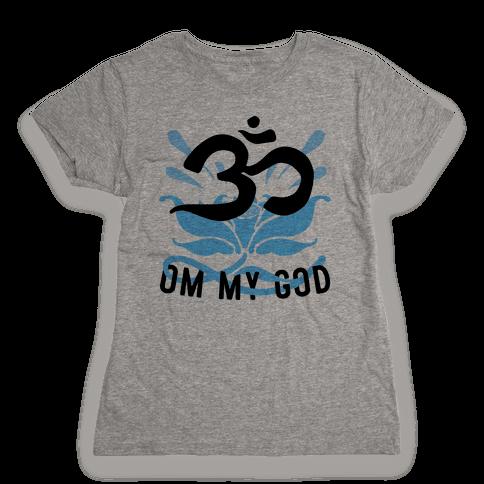 Om My God Womens T-Shirt