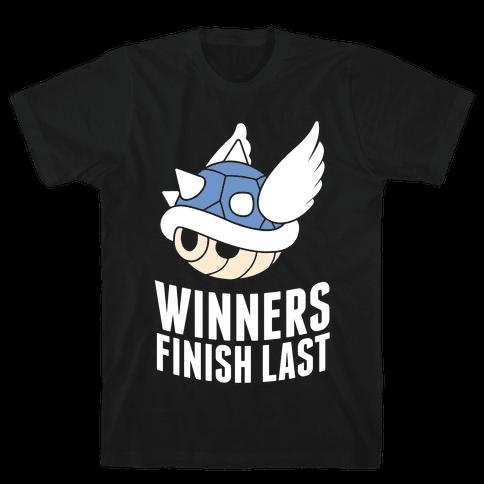 Winners Finish Last In Mario Kart Mens T-Shirt