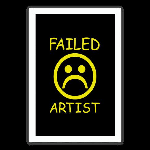 Failed Artist Poster