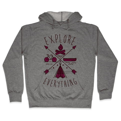 Explore Everything Hooded Sweatshirt