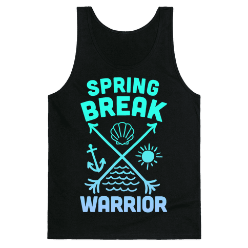Spring Break Warrior Tank Top