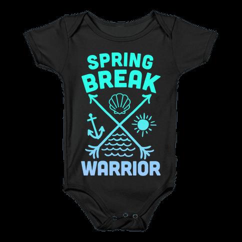 Spring Break Warrior Baby Onesy
