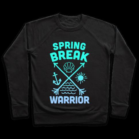 Spring Break Warrior Pullover