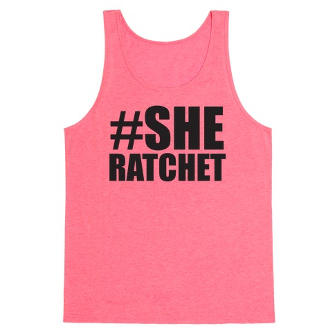 She Ratchet Tank Top