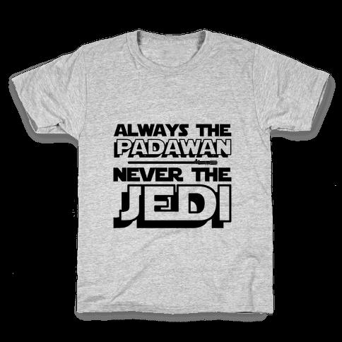 Never The Jedi Kids T-Shirt