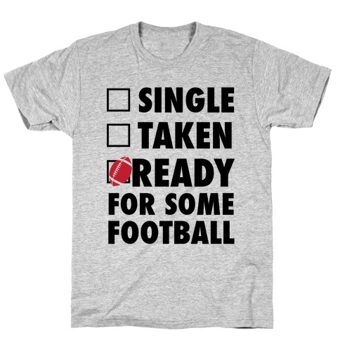 Ready For Some Football T-Shirt